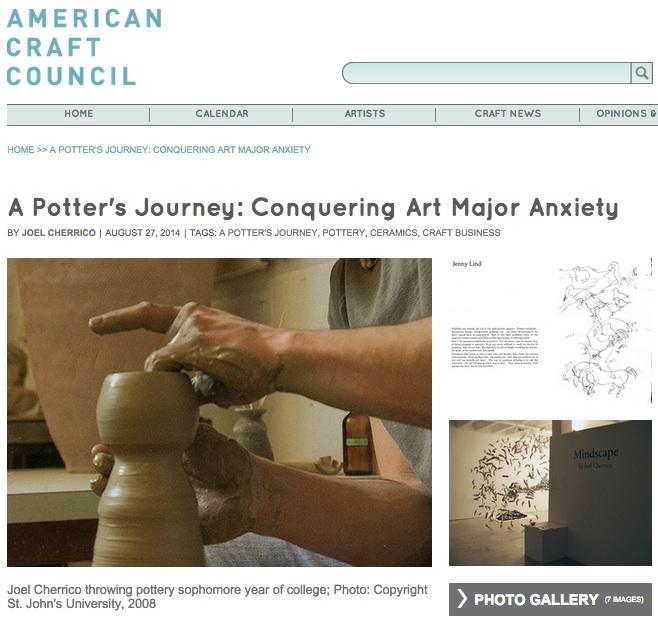 Conquering Art Major Anxiety, Joel Cherrico Pottery, 2014